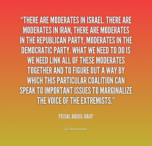 quote Feisal Abdul Rauf there are moderates in israel there are 212313