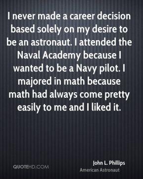 john-l-phillips-john-l-phillips-i-never-made-a-career-decision-based ...