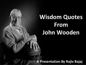 John Wooden's Wisdom Quotes