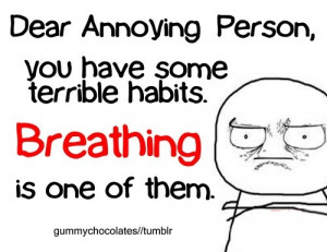 great quote for those annoying annoying people quotes funny quote ...