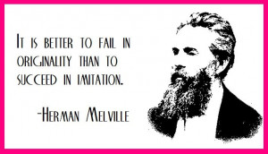 Herman Melville with thoughts on originality... give it a shot!