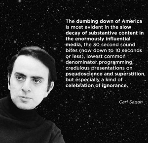 Graphic Quotes: Carl Sagan on the Dumbing Down of America