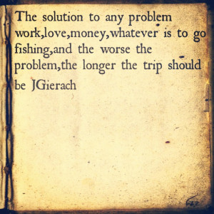 Fishing Quotes About Life