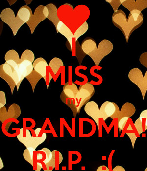 Back > Gallery For > I Miss You Grandma Rip