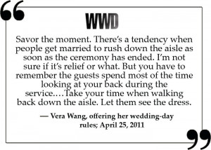 ... was the most magical part of my day...and I...was wearing...Vera Wang