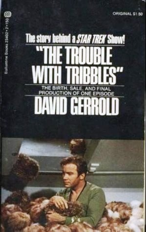 """Start by marking """"The Trouble with Tribbles"""" as Want to Read:"""