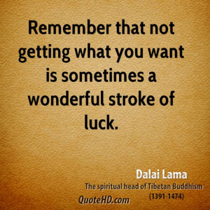 ... not getting what you want is sometimes a wonderful stroke of luck