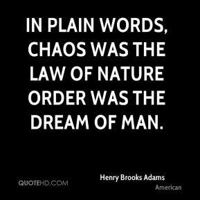 Henry Brooks Adams Quotes
