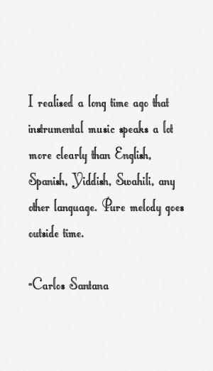 Carlos Santana Quotes & Sayings