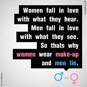 Women fall in love with what they hear.