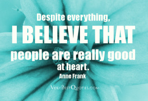 Good People Quotes And Sayings PEOPLE ARE GOOD QUOTES