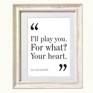 Love and Basketball Movie Quote. Typography Print. 8x10 on A4 Archival ...