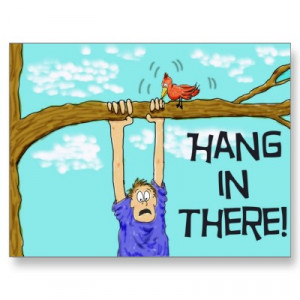 encouragment_funny_hang_in_there_postcard-p239499668495378902envli_400
