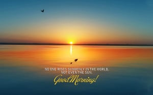 28 Best Good Morning Quotes