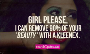 Quotes About Girls Being Fake Girl please, i can remove 90%