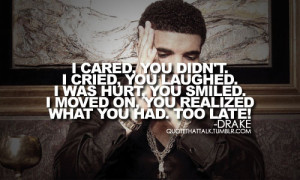 ... quotes, meaningful, quote, saying, truth, Drake, broken, break up