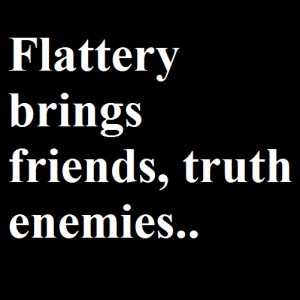 Short essay on the art of Flattery