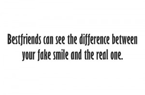 ... Difference between Your Fake Smile and the real One ~ Friendship Quote