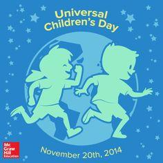 Universal Children's Day. To quote UN Secretary-General Ban Ki-moon ...