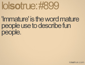 funny quotes about immature men