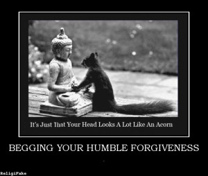 images begging your humble forgiveness begging your humble forgiveness ...