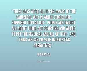 Hari Kunzru Quotes