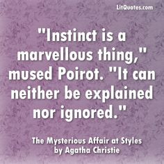 agatha christie quotes | Tags: Agatha Christie , Instinct Quotes , The ...