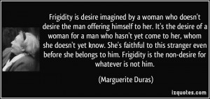 who doesn't desire the man offering himself to her. It's the desire ...