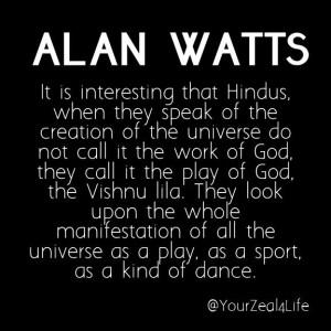 Hindu #AlanWatts www.yourzealforlife.com #Inspirationalquotes ...