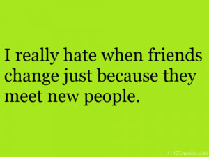 friends change #typos #teen quotes #relatable