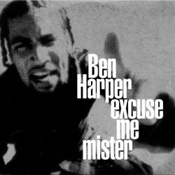 ben harper excuse mister lyrics