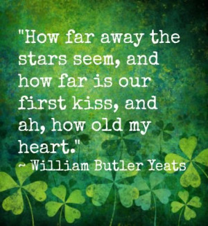Another Irish love quote but this time written by another famous Irish ...