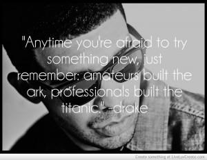 13 Drake Quotes & Lyrics To Celebrate The Release Of His New Album