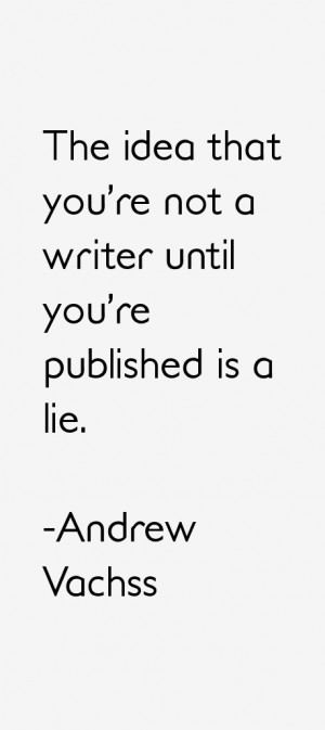 Andrew Vachss Quotes & Sayings