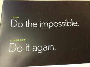 Do the impossible 300x225 Do the impossible