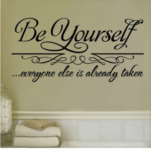 ... -Everyone-Else-Is-Taken-Quote-wall-art-sticker-removable-vinyl.jpg