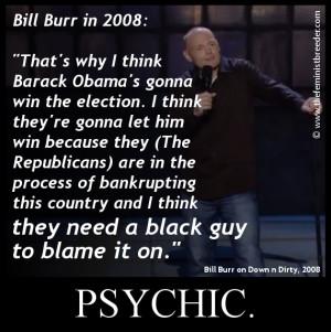 Bill-Burr-Obama-2008-thefeministbreeder.jpg