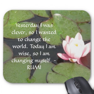 inspirational_rumi_quote_about_changing_yourself_mousepad ...