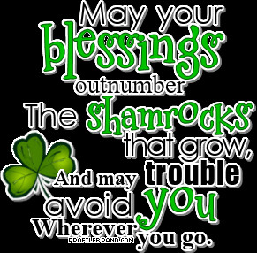 ... ://www.pics22.com/may-your-blessings-outnumber-happy-stpatricks-day