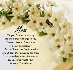 Love You Mom Happy Birthday Today is my mother's birthday.