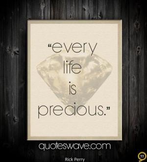 Every life is precious.