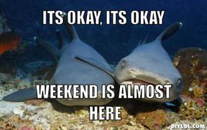 DIYLOL - Its okay, Its okay Weekend is almost here