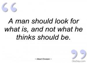 man should look for what is albert einstein
