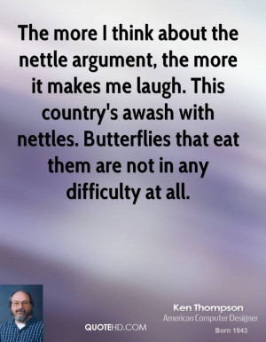 The more I think about the nettle argument, the more it makes me laugh ...