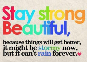 Stay Strong, Beautiful