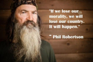 15 Phil Robertson Christian Quotes