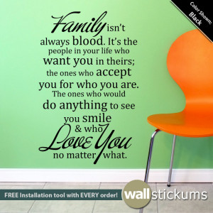Family Isn't Always Blood Quote - Wall Decals