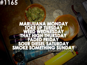 Weed Quotes And Sayings Tumblr