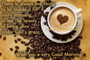 Good Morning coffee quotes, Good morning coffee wishes, Inspirational ...