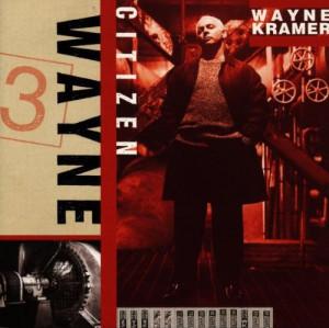 Wayne Kramer Quotes